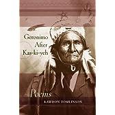 Geronimo After Kas-ki-yeh: Poems