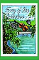 Song of the Ogeechee: A Story of the Old South