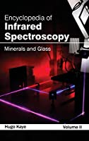 Encyclopedia of Infrared Spectroscopy: Minerals and Glass