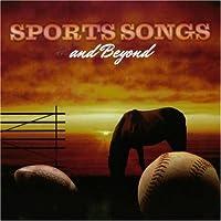 Sports Songs & Beyond