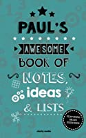 Paul's Awesome Book of Notes, Lists & Ideas: Featuring Brain Exercises!
