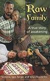 Raw Family: A True Story of Awakening 画像