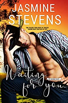 Waiting for You (The Holbrook Series Book 1) by [Stevens, Jasmine]