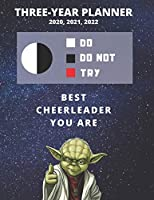 3 Year Monthly Planner For 2020, 2021, 2022 | Best Gift For Cheerleader | Funny Yoda Quote Appointment Book | Three Years Weekly Agenda Logbook For Cheerleading: Star Wars Fan Notebook | Start: January | 36 Months of Plan | Day Book For Cheer Leading Goal