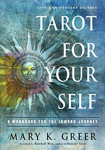 Tarot for Your Self: A Workbook for the Inward Journey (35th Anniversary Edition) (English Edition)