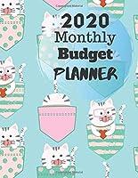 Monthly Budget Planner 2020: Monthly Finance Budget Planner Expense Tracker logbook Bill Organizer Journal Notebook
