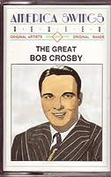 Great Bob Crosby