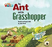 Our World Readers: The Ant and the Grasshopper: British English (Our World Readers (British English))