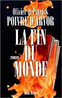 Fin Du Monde (La) (Romans, Nouvelles, Recits (Domaine Francais))