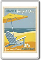 Today Is A Perfect Day For Another Perfect Day! - Motivational Quotes Fridge Magnet - ?????????
