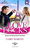 Love Locks: Based on the Hallmark Channel Original Movie [並行輸入品]