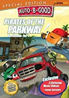 Auto-B-Good Special Edition: Pirates of the Parkway by Dave Simmons