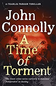 A Time of Torment: A Charlie Parker Thriller: 14.  The Number One bestseller