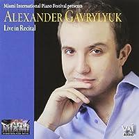 Alexander Gavrylyuk: Live in Recital by Brahms (2006-04-25)