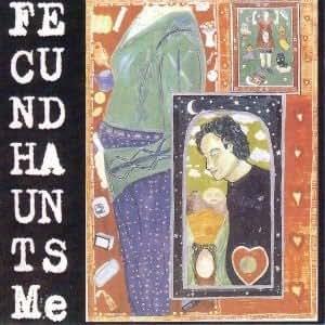 Fecund Haunts