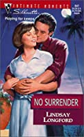 No Surrender (Expectantly Yours) (Silhouette Intimate Moments)