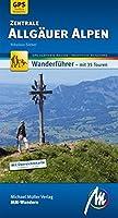 Zentrale Allgaeuer Alpen: Wanderfuehrer mit GPS-gestuetzten Wanderungen / 35 Touren /  Uebersichtskarte  1: 1000 000