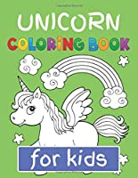 "Unicorn Coloring Book for Kids: Featuring Various Unicorn Designs Filled with Stress Relieving Patterns - Lovely Coloring Book Designed Interior (8.5"" x 11"") (Coloring Books for Girls, Children's & Kids )"