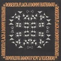 Roberta Flack & Donny Hathaway by ROBERTA / HATHAWAY,DONNY FLACK (2013-03-26)