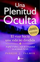 Una plenitud oculta (Spanish Edition)【洋書】 [並行輸入品]