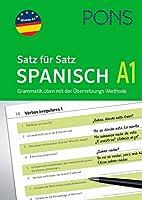 PONS Satz fuer Satz Spanisch A1. Grammatik ueben mit der Uebersetzungsmethode
