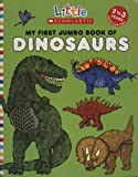 My First Jumbo Book of Dinosaurs (Little Scholastic)
