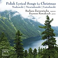 Polish Lyrical Songs for Christmas by Barbara Zarnowiecka