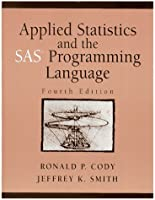 Applied Statistics and the SAS Programming Language (4th Edition)