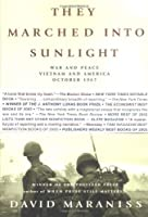 They Marched Into Sunlight: War and Peace Vietnam and America October 1967 [並行輸入品]