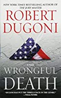 Wrongful Death: A Novel by Robert Dugoni(2015-07-25)