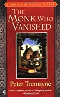 The Monk Who Vanished (Mystery of Ancient Ireland)