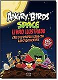 Angry Birds Space. Livro Ilustrado