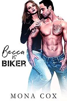 Becca Vs. Biker by [Cox, Mona, Angel, Alexis]