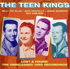 Amazon | Lost & Found: The Unreleased 1956 Recordings | Orbison, Roy, Teen  Kings | 輸入盤 | 音楽