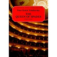 The Queen of Spades: An Opera in Three Acts and Seven Scenes (G. Schirmer Opera Score Editions)