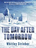 The Day After Tomorrow (GOLLANCZ S.F.) (English Edition)