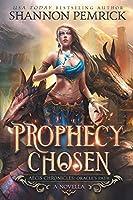 Prophecy Chosen: An Oracle's Path Novella