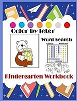 Kindergarten Workbook Color by Letter Word Search: Color by Letter/Word Search/ Coloring / Kids Workbook/ Activity Book/ Family Relationship Hobbies