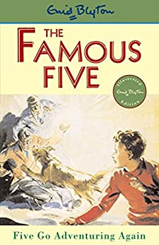 [Blyton, Enid]のFive Go Adventuring Again: Book 2 (Famous Five series)