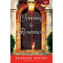 Coming to Rosemont: The First Novel in the Rosemont Series