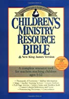 Children's Ministry Resource Bible: New King James Version