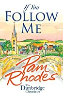 If You Follow Me (The Dunbridge Chronicles)