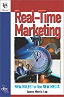Real-Time Marketing: New Rules for the New Media