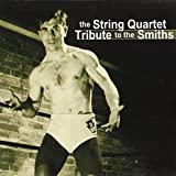 String Quartet Tribute to the Smiths(Various Artists)