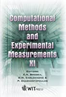 Computational Methods and Experimental Measurements XI: Eleventh International Conference on Computational Methods and Experimental Measurements, Cmem XI (Computational Engineering,)