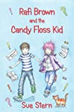 Rafi Brown and the Candy Floss Kid (English Edition)