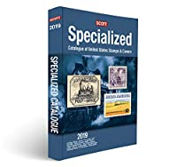 Scott Specialized Catalogue of United States Stamps & Covers 2019: Confederate States, Canal Zone, Danish West Indies, Guam, Hawaii, United Nations