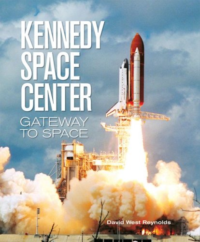 Download Kennedy Space Center: Gateway to Space 1554070392