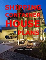 Shipping Container House Plans (Shipping Container Homes)