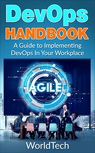 DevOps Handbook: A Guide To Implementing  DevOps In Your Workplace  (English Edition)